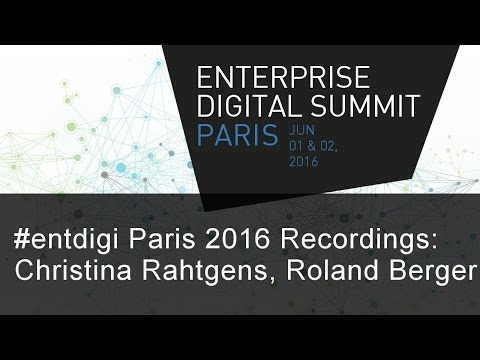 #EntDigi16 Recording - Christina Rahtgens, Roland Berger