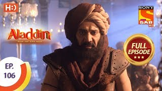 Aladdin - Ep 106 - Full Episode - 10th January, 2019 - SABTV