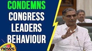 Harish Rao Condemns Congress Leaders Behaviour In Telangana Assembly | Mango News - MANGONEWS