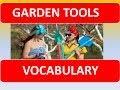 Garden Tools Names: English Lesson  Garden