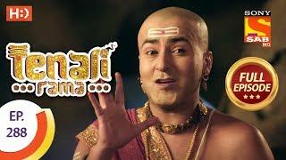 Tenali Rama - Ep 288 - Full Episode - 14th August, 2018 - SABTV