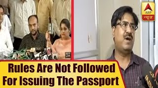 Lucknow: Rules not followed while issuing the passport to interfaith couple? - ABPNEWSTV