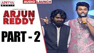 Arjun Reddy Audio Launch Part - 2 || Vijay Devarakonda || Shalini - ADITYAMUSIC