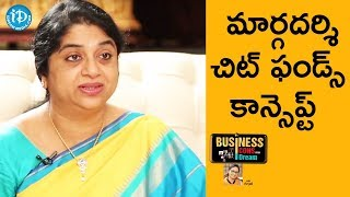 Sailaja Kiran Explains About Margadarsi Chit Funds Concept || Business Icons With iDream - IDREAMMOVIES