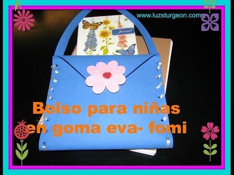 Manualidades en goma Eva- fomi --Bolso para niñas