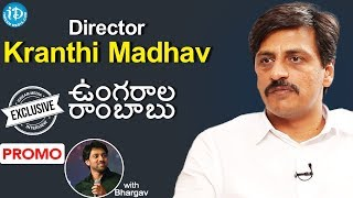 Ungarala Rambabu Director Kranthi Madhav Interview - Promo || Talking Movies With iDream - IDREAMMOVIES