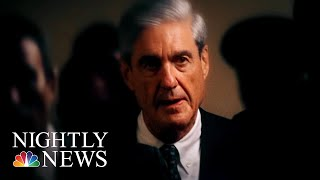 As The Russia Investn Approaches Its Final Stages, What Has It Accomplished?   NBC Nightly News - NBCNEWS