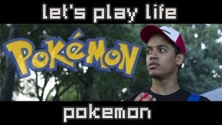 Pokemon - Let's Play Life