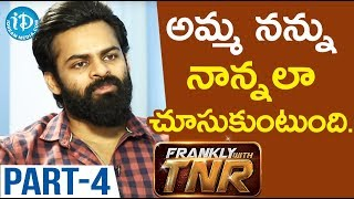 Actor Sai Dharam Tej Exclusive Interview Part #4 || Chitralahari Movie || Frankly With TNR - IDREAMMOVIES