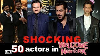 Shocking! 50 more actors in 'Welcome to New York' - BOLLYWOODCOUNTRY