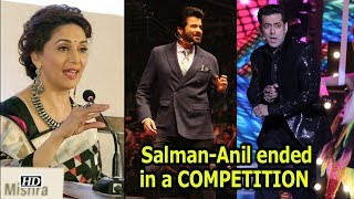 Madhuri reveals: Salman & Anil ended in a COMPETITION - IANSINDIA