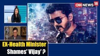 Epicentre | EX-Health Minister 'Shames' Vijay ? | CNN News18 - IBNLIVE
