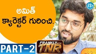 Subrahmanyapuram Movie Director Santhosh Jagarlapudi Interview Part #2 || Frankly With TNR - IDREAMMOVIES