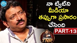 Ram Gopal Varma #RGV Exclusive Interview Part #13 | Frankly With TNR #25 |Talking Movies with iDream - IDREAMMOVIES