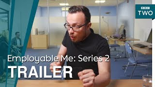 Employable Me: Series 2 | Trailer - BBC Two - BBC
