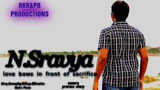 N.Sravya[Love bows in front of sacrifice]||New telugu short film||Directed by pavan - YOUTUBE