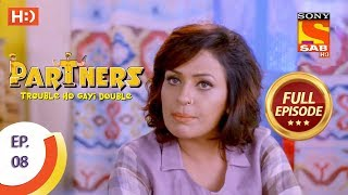 Partners Trouble Ho Gayi Double - Ep 08 - Full Episode - 7th December, 2017 - SABTV