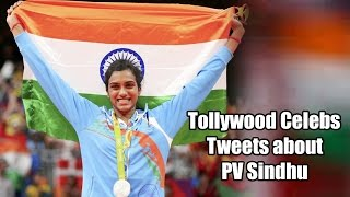 Tollywood Celebs Tweets   Congratulations PV Sindhu   Rio Olympics 2016 - TELUGUONE