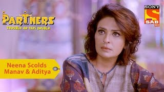 Your Favorite Character | Neena Scolds Manav & Aditya | Partners Double Ho Gayi Trouble - SABTV