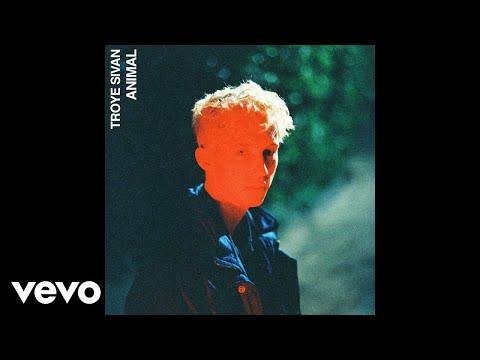 Troye Sivan - Animal (Official Audio) - يوتيوبات