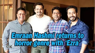 Emraan Hashmi returns to horror genre with 'Ezra' - BOLLYWOODCOUNTRY