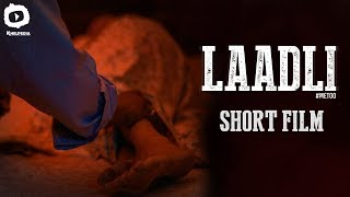 Laadli #MeToo Short Film | Message Oriented Short Film | Latest 2018 Short Films | Khelpedia - YOUTUBE