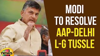 AP CM Chandrababu Naidu ask PM Modi to resolve AAP-Delhi L-G tussle | Delhi News Updates | MangoNews - MANGONEWS