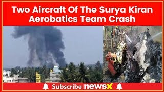 Jets AirCraft Aerobatic Team Crash In Bengaluru took place at the Yelahanka airbase - NEWSXLIVE