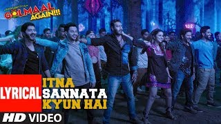 Itna Sannata Kyun Hai Lyrical Video Song | Golmaal Again | Lijo-Dj Chetas - TSERIES