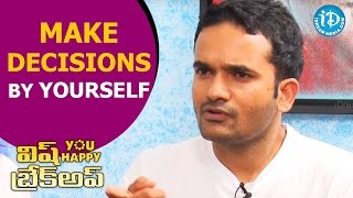 Make Decisions By Yourself - Kiran Rao | Wish You Happy Breakup Interview | Talking Movies - IDREAMMOVIES