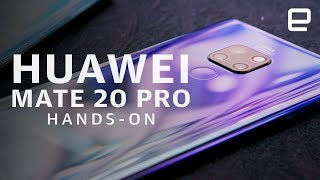 Huawei Mate 20 & Mate 20 Pro hands-on - ENGADGET