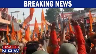 Praveen Togadia's supporters clash with cops Ayodhya over Ram Mandir - TIMESNOWONLINE