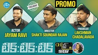 "#TikTikTik Jayam Ravi, Shakti Soundar Rajan & Lakshman Chadalavada Interview - Promo | Oh""Pra""Show#6 - IDREAMMOVIES"