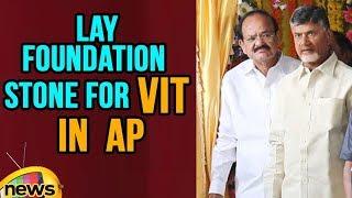 AP CM, Venkaiah Naidu Lay Foundation Stone For VIT In AP | Mango News - MANGONEWS