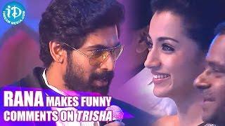 Rana Makes Funny Comments on Trisha || SIIMA 2014 Awards - IDREAMMOVIES