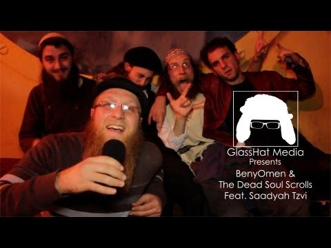 ]GlassHat Media Presents: BenyOmen & the Dead Soul Scrolls (Featuring Saadyah Tzvi)