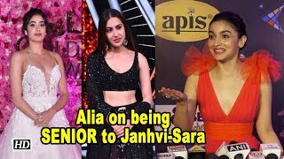Alia REACTS on being SENIOR to Janhvi & Sara - IANSLIVE