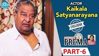 Kaikala Satyanarayana Exclusive Interview PART 6 || Dialogue With Prema || Celebration Of Life - IDREAMMOVIES