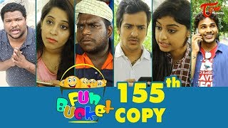Fun Bucket | 155th Episode | Funny Videos | Telugu Comedy Web Series | By Sai Teja - TeluguOne - TELUGUONE