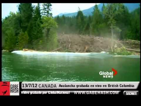IMAGENES IMPACTANTES AVALANCHA GRABADA EN VIVO EN BRITISH COLUMBIA, CANADA 13 JULIO 2012