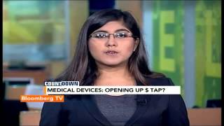 Countdown: FDI In Medical Devices Next? - BLOOMBERGUTV