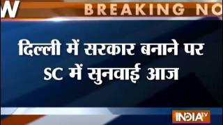 SC defers decision on Delhi govt formation today - INDIATV