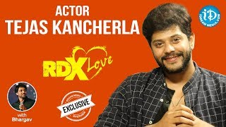 RDX Love Actor Tejus Kancherla Exclusive Interview || Talking Movies With iDream - IDREAMMOVIES