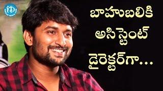 I Am An Assistant Director For Baahubali - Nani || #Majnu || Talking Movies With iDream - IDREAMMOVIES