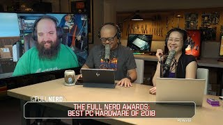 Best PC hardware of 2018 | The Full Nerd Ep. 79 - PCWORLDVIDEOS
