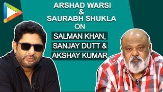 ENTERTAINING- Arshad Warsi & Saurabh Shukla EXCLUSIVE on Salman, Akshay, Raju Hirani, Politics - HUNGAMA