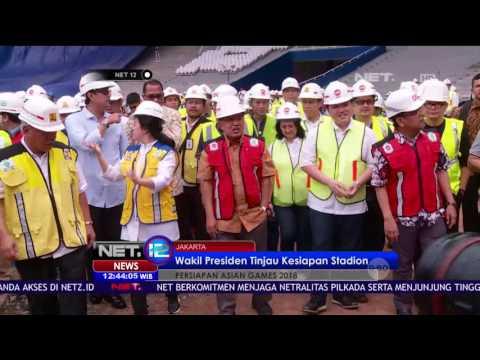 JK Periksa Kesiapan Stadion GBK jelang ASIAN Games 2017 - NET12