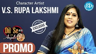 Character Artist V.S.Rupa Lakshmi Exclusive Interview - Promo || Dil Se With Anjali #161 - IDREAMMOVIES