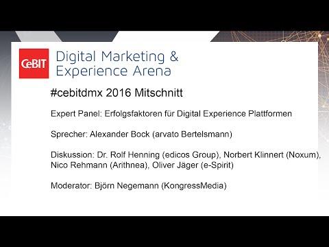 "#cebitdmx: Expert Panel ""Erfolgsfaktoren für Digital Experience Plattformen"""