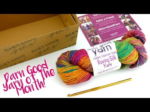 Darn Good Yarn of The Month, Unboxing and Giveaway!  Episode 401